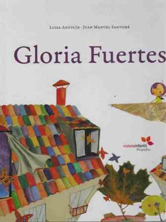 GLORIA FUERTES - LUISA ANTOLIN / JUAN MANUEL SANTOME