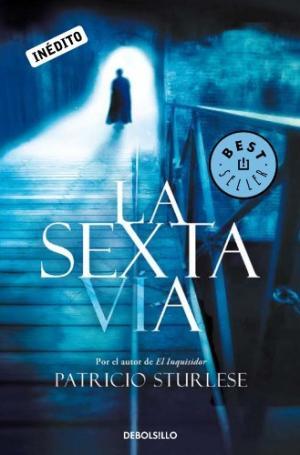 LA SEXTA VIA - PATRICIO STURLESE