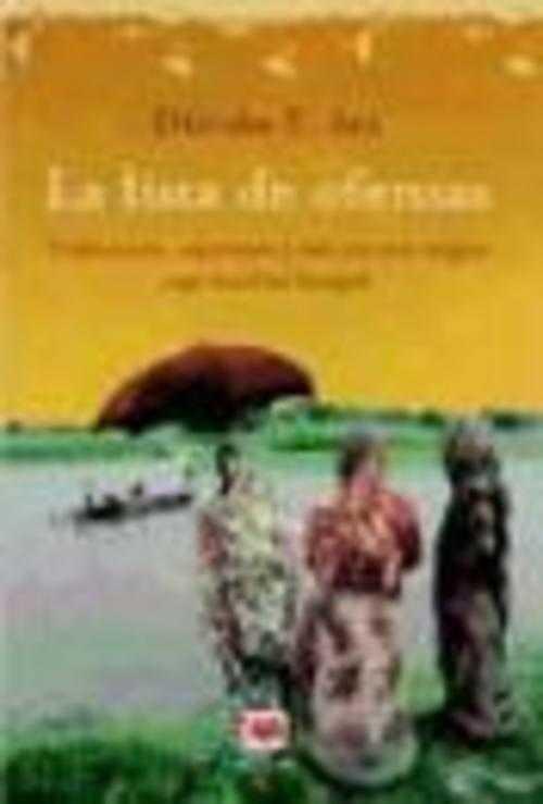 LA LISTA DE OFENSAS - DILRUBA Z. ARA