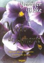 MIEDO DE AMARTE - JENNIFER BLAKE