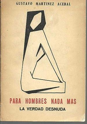 PARA HOMBRES NADA MAS: GUSTAVO MARTINEZ ACEBAL
