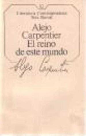 EL REINO DE ESTE MUNDO: ALEJO CARPENTIER