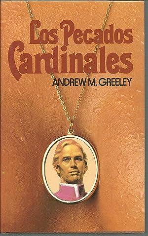LOS PECADOS CARDINALES: ANDREW M.GREELEY