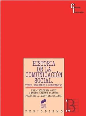HISTORIA DE LA COMUNICACACION SOCIAL: VV.AA