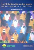 LA GLOBALIZACION EN TUS MANOS: ERICK ROMAN SANCHEZ