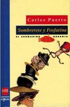 SOMBRERETE Y FOSFATINA: CARLOS PUERTO