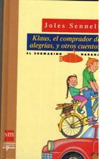 KLAUS EL COMPRADOR DE ALEGRIAS Y OTROS CUENTOS: JOLES SENNEL