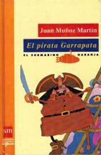 EL PIRATA GARRAPATA: JUAN MUÃ'OZ MARTIN