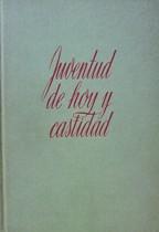 JUVENTUD DE HOY Y CASTIDAD: GERALD KELLY,S.I.