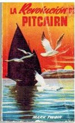 LA REVOLUCION PITCAIRN: MARK TWAIN