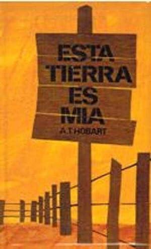ESTA TIERRA ES MIA: A. T. HOBART