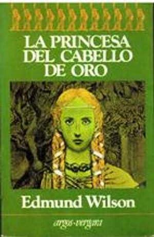 LA PRINCESA DEL CABELLO DE ORO: EDMUND WILSON