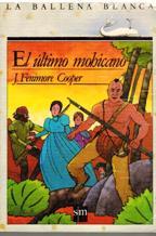 EL ULTIMO MOHICANO: J FENIMORE COOPER