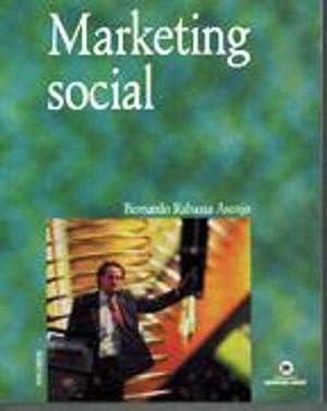 MARKETING SOCIAL: BERNARDO RABASSA ASENJO