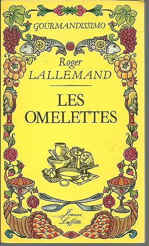 LES OMELETTES: ROGER LALLEMAND