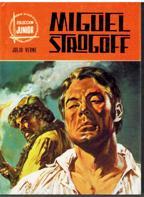 MIGUEL STROGOFF: JULIO VERNE