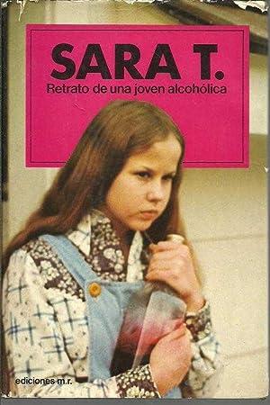 SARA T. RETRATO DE UNA JOVEN ALCOHOLICA: ROBIN S. WAGNER