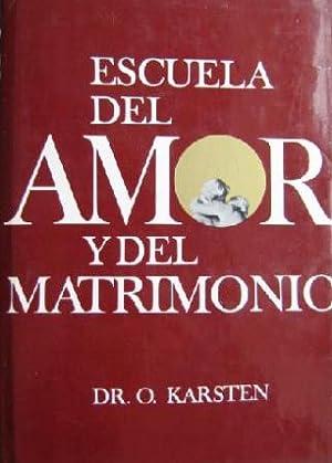 ESCUELA DEL AMOR Y DEL MATRIMONIO: DR. O. KARSTEN