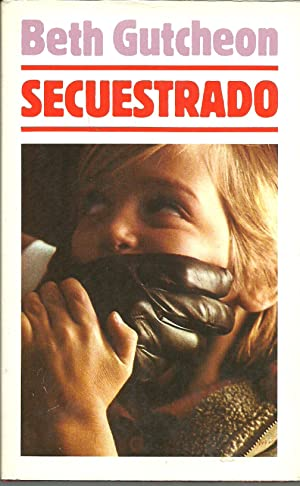 SECUESTRADO: BETH GUTCHEON