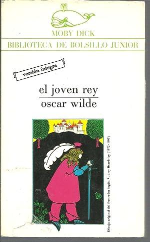 EL JOVEN REY Y OTROS CUENTOS: OSCAR WILDE
