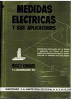 MEDIDAS ELECTRICAS Y SUS APLICACIONES: ISAAC F KINNARD