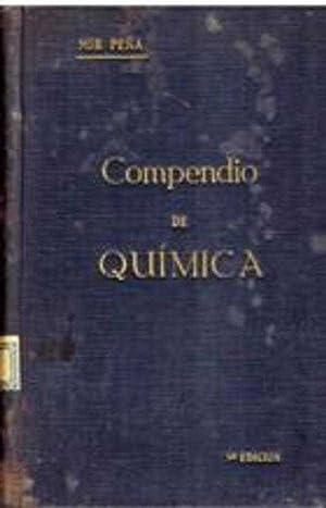 COMPENDIO DE QUIMICA PARA LIBRO DE TEXTO ELEMENTAL: D. JUAN MIR PEÑA
