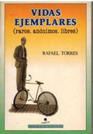 VIDAS EJEMPLARES: RAFAEL TORRES