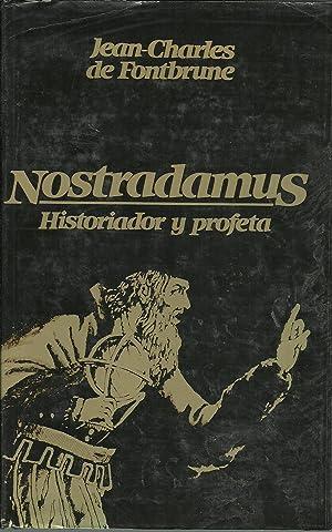 NOSTRADAMUS HISTORIADOR Y PROFETA: JEAN CHARLES DE FONTBRUNE