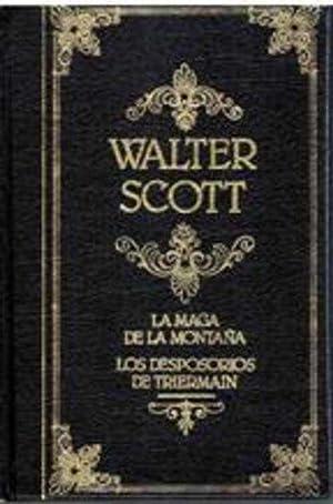 LA MAGA DE LA MONTAÃ'A LOS DESPOSORIOS: WALTER SCOTT
