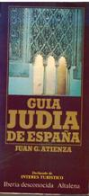 GUIA JUDIA DE ESPAÃ'A: JUAN G ATIENZA