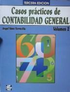 CASOS PRACTICOS DE CONTABILIDAD GENERAL VOLUMEN 2: ANGEL SAEZ TORRECILLA