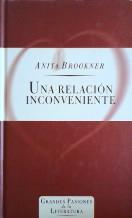 UNA RELACION INCONVENIENTE: ANITA BROOKNER