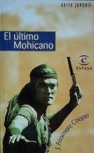 EL ULTIMO MOHICANO: J. FENIMORE COOPER