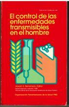 EL CONTROL DE LAS ENFERMEDADES TRANSMISIBLES EN EL HOMBRE: ABRAM S BENENSON