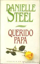 QUERIDO PAPA: DANIELLE STEEL