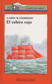 EL VELERO ROJO: A. GRIN Y