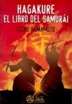 HAGAKURE. EL LIBRO DEL SAMURAI: YOSHO YAMAMOTO