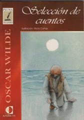 SELECCION DE CUENTOS: OSCAR WILDE