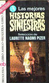 LAS MEJORES HISTORIAS SINIESTRAS: LAURETTE NAOMI PIZER