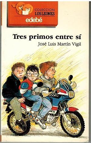 TRES PRIMOS ENTRE SI: JOSE LUIS MARTIN VIGIL