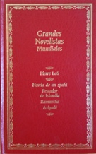 GRANDES NOVELISTAS MUNDIALES: PIERRE LOTI