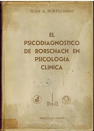 EL PSICODIAGNOSTICO DE RORSCHACH EN PSICOLOGIA CLINICA: JUAN A PORTUONDO
