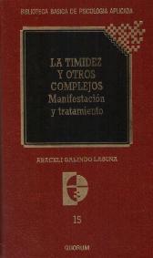 LA TIMIDEZ Y OTROS COMPLEJOS MANIFESTACION Y TRATAMIENTO: ARACELI GALINDO LAGUNA