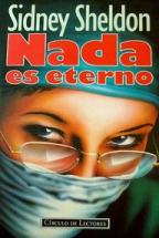 NADA ES ETERNO: SIDNEY SHELDON
