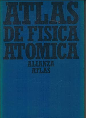ATLAS DE FISICA ATOMICA: BERNHARD BROCKER