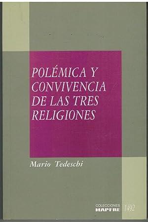 POLEMICA Y CONVIVENCIA DE LAS TRES RELIGIONES: MARIO TEDESCHI