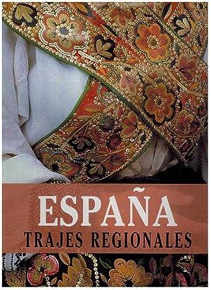 ESPAÑA TRAJES REGIONALES: CESAR JUSTEL