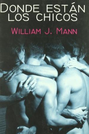 DONDE ESTAN LOS CHICOS: WILLIAM J MANN