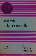 LA CONSULTA: FIDEL VELA