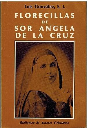 FLORECILLAS DE SOR ANGELA DE LA CRUZ: LUIS GONZALEZ